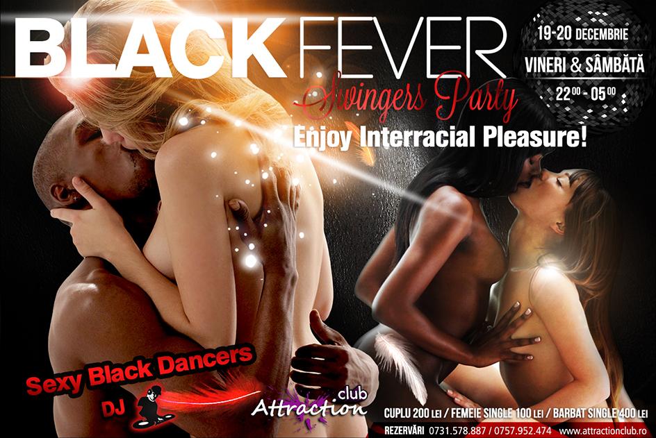 """Petrecere swingers """"interrasială"""" în Attraction Club vineri şi sâmbătă seară! Vino şi tu la BLACK FEVER SWINGERS PARTY! O atmosferă incendiară te așteaptă, dansatoare de culoare cu forme apetisante și muzică bună! Fă-ți rezervare din timp și alătură-te distracției!"""